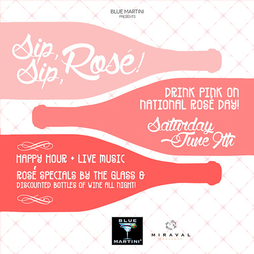 Blue Martini Celebrates National Rosé Day 2018